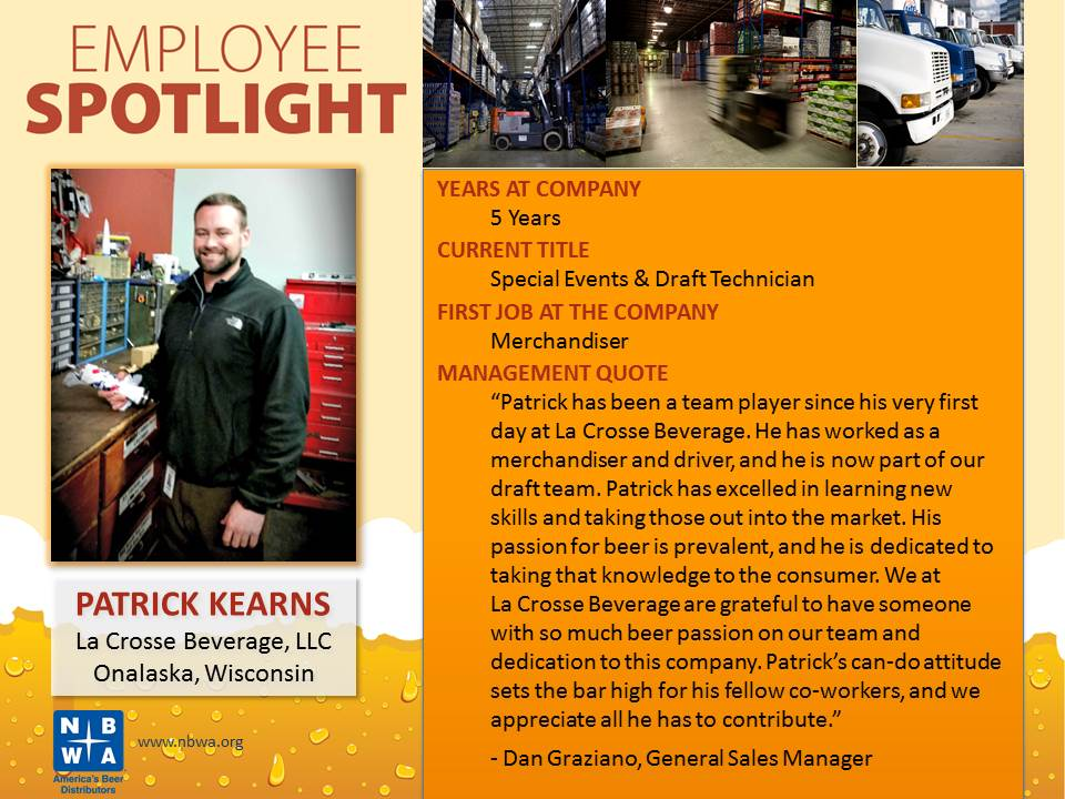 wisconsin beer distribution company la crosse beverage llc is pleased to announce that patrick kearns has been recognized in the national beer wholesalers. Resume Example. Resume CV Cover Letter